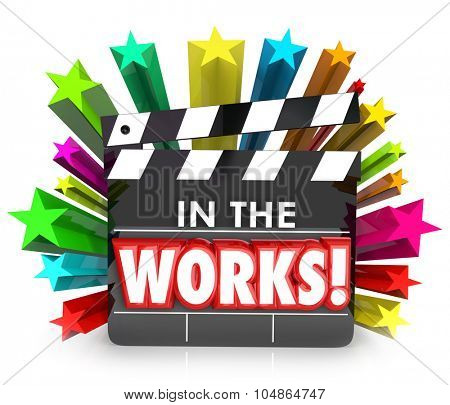 In the Words movie film clapper board for project or production currently filming or shooting
