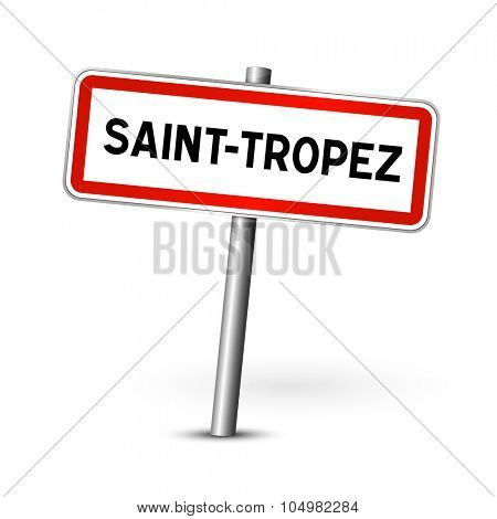 Saint-Tropez France - city road sign - signage board