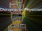 Background concept wordcloud illustration of chiropractic physician glowing light poster