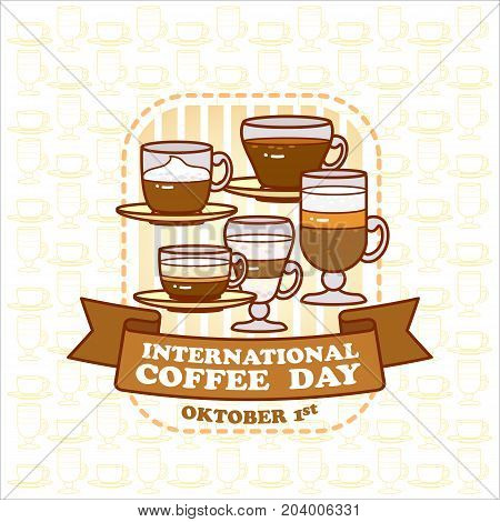 International coffee day. Decoration for coffee shop, coffee house, bar and restaurant.