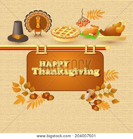 Happy Thanksgiving card. Autumn and thanksgiving food and symbols. Includes leaf, rowan, acorn,  pilgrim hat, pie, roast turkey and banner.