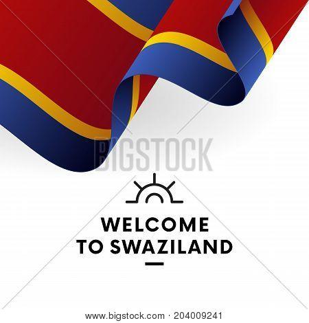 Welcome to Swaziland. Swaziland flag. Patriotic design. Vector illustration.