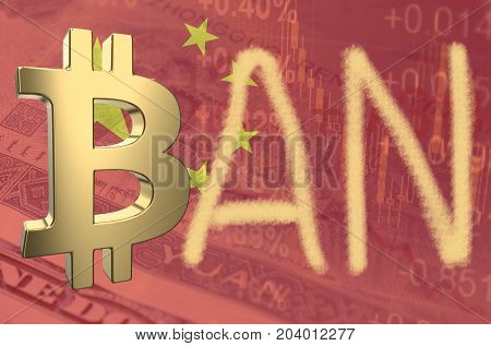 Bitcoin symbol and word ban, with the financial data and Chinese flag visible in the background.