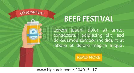 Beer festival poster or flyer template. Oktoberfest banner. Hand holding aluminum can of beer. Vector image for web, poster, invitation to party. Vector illustration in flat style. Oktoberfest.