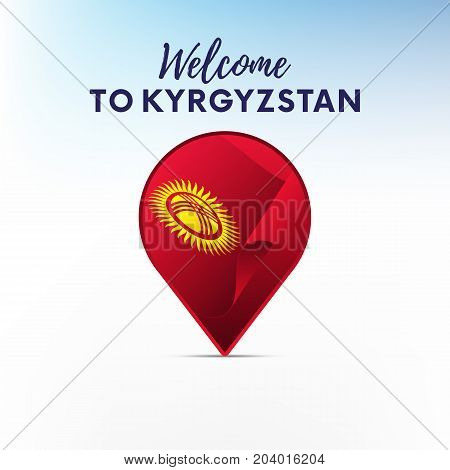 Flag of Kyrgyzstan in shape of map pointer or marker. Welcome to Kyrgyzstan. Vector illustration.