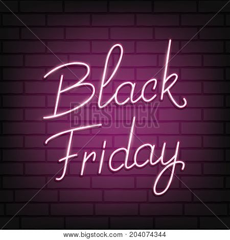 Black Friday. Neon script lettering Black Friday. Neon background for winter seasonal sale events.