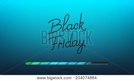 Black Friday. Hand lettering Black Friday and loading bar. Winter seasonal sale banner.