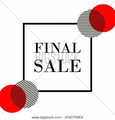 Final Summer Sale Banner Template In Black, Red And White. Final Sale Text In A Square Frame With Fa