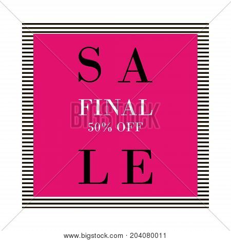 Final Sale Banner In Black, Pink And White. Fashion Striped Texture With Frame. Sale Poster With Pla