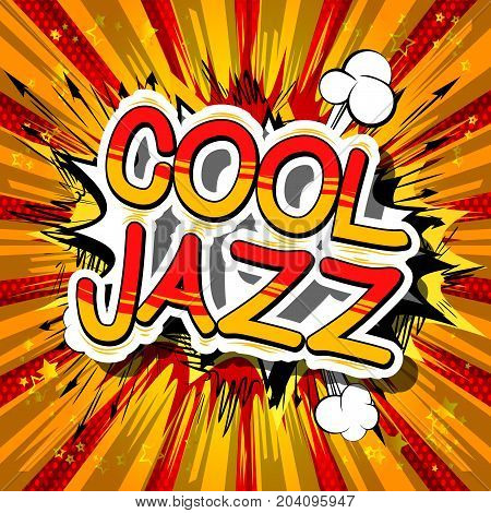 Cool Jazz - Comic book word on abstract background.