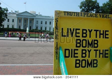 Protest Sign Outside Of White House