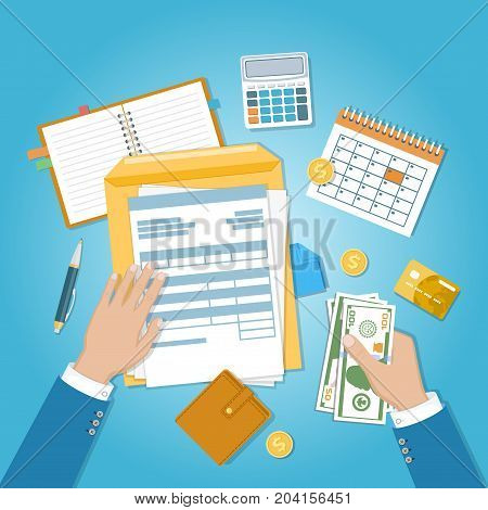 The concept of financial payment. Invoice, tax,bill paying. Human hands with documents, forms, money, calendar, calculator, notepad, purse, credit card, coins, envelope. Vector illustration. Top view.