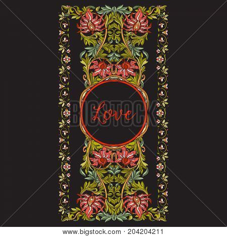 Floral decorative pattern for embroidery with word Love. Royal ornament in vintage style on a black background. Stock vector illustration.