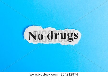No drugs text on paper. Word stop drug on a piece of paper. Concept Image.