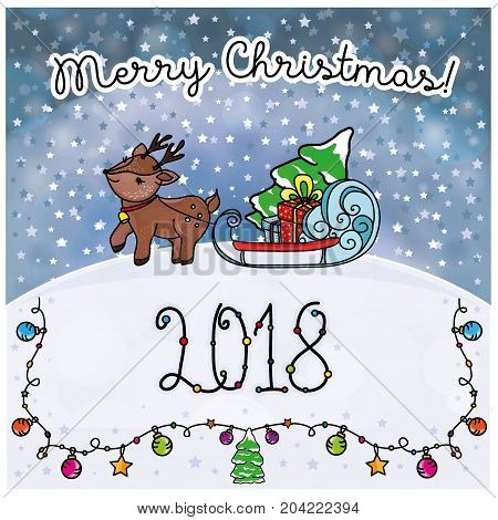 Christmas card with deer and Santa's sleigh with gifts, stars, snow-covered trees and the words merry Christmas 2018 with garlands and balls