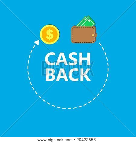 Cash back concept vector illustration. Flat brown wallet full of the money. Coins and arrow on the blue background.