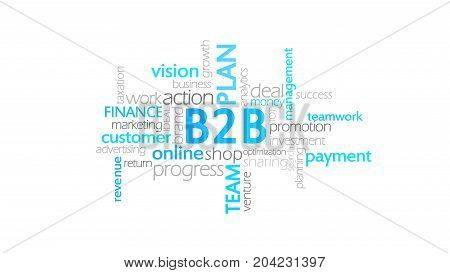 B2B, Business To Business, Word Cloud Concept Illustration