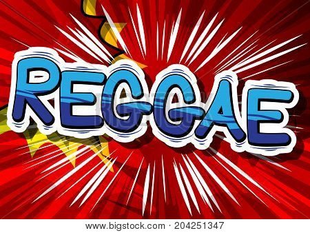 Reggae - Comic book word on abstract background.