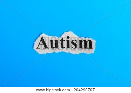 autism text on paper. Word autism on a piece of paper. Concept Image. autism Syndrome