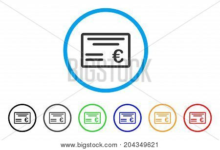 Euro Cheque icon. Vector illustration style is a flat iconic euro cheque gray rounded symbol inside light blue circle with black, gray, green, blue, red, orange color additional versions.