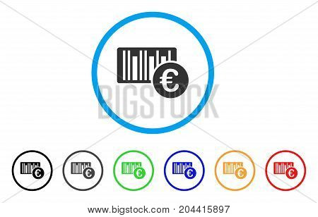 Euro Bar Code Price icon. Vector illustration style is a flat iconic euro bar code price grey rounded symbol inside light blue circle with black, gray, green, blue, red, orange color versions.