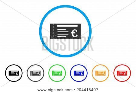 Euro Ticket icon. Vector illustration style is a flat iconic euro ticket gray rounded symbol inside light blue circle with black, gray, green, blue, red, orange color additional versions.