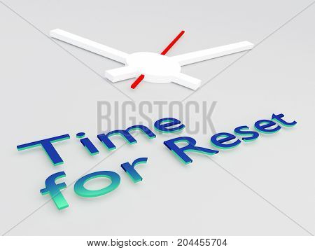 Time For Reset Concept