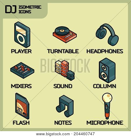 DJ color outline isometric icons. Night club. Party, music composing, design elements for mobile applications and info-graphics in modern style.