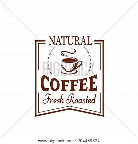 Coffee cup symbol of cafe and coffee shop. Fresh roasted and brewed coffee or espresso in mug with saucer on ribbon banner for food packaging and takeaway paper cup label design