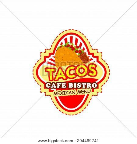 Mexican taco label of fast food restaurant. Beef taco icon of crispy tortilla with ground meat, vegetable and spicy tomato sauce for mexican cuisine snack label, fast food restaurant badge design