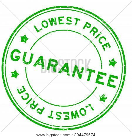Grunge green guarantee lowest price round rubber seal stamp on white background