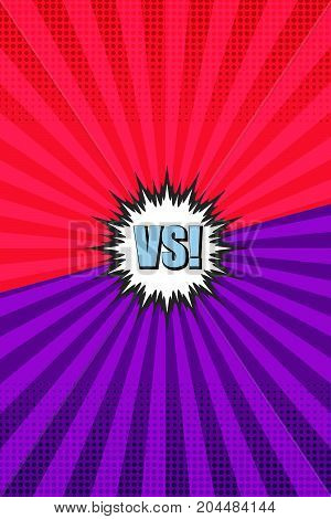 Comic versus and confrontation vertical background with two opposite sides speech bubble radial and halftone effects in red and purple colors. Vector illustration