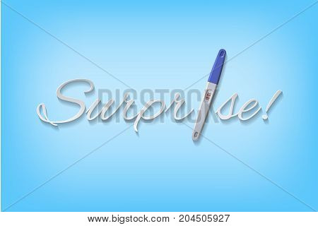 Surprise word with blue positive pregnant test. Vector illustration.
