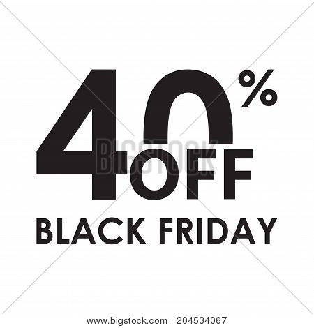 40% off. Black Friday design template isolated on white background. Sales discount price shopping and low price symbol. Vector illustration.