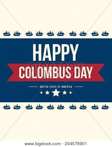 Happy Columbus Day Card Design vector illustration