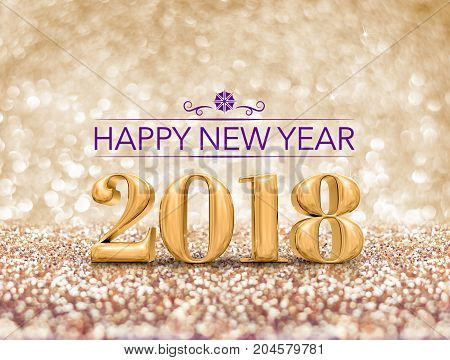 happy new year 2018 year number ( 3d rendering ) at sparkling golden glitter studio background Holiday Greeting card.