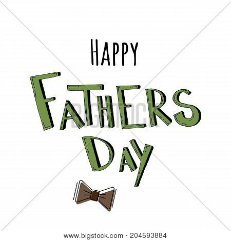 Happy father's day, text design. Vector calligraphy. Typography poster. Hand drawn lettering. Usable as background.