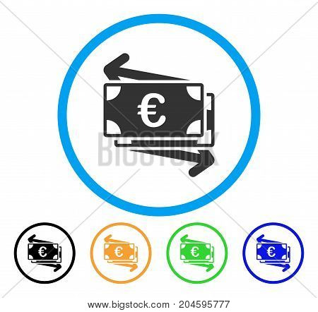 Euro Money Transfer icon. Vector illustration style is a flat iconic Euro money transfer gray rounded symbol inside light blue circle with black, green, blue, yellow color versions.