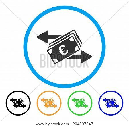Euro Banknotes Transfers icon. Vector illustration style is a flat iconic euro banknotes transfers gray rounded symbol inside light blue circle with black, green, blue, yellow color variants.