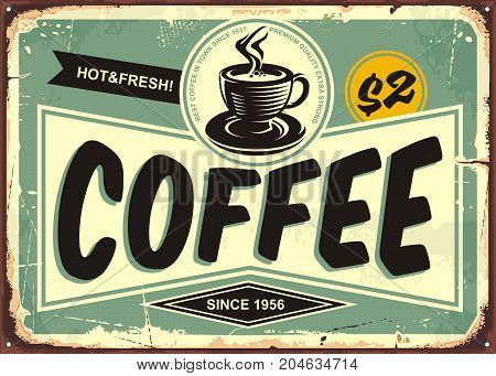 Coffee shop vintage tin sign with retro typography and coffee cup on old metal background. Cafe bar decoration.