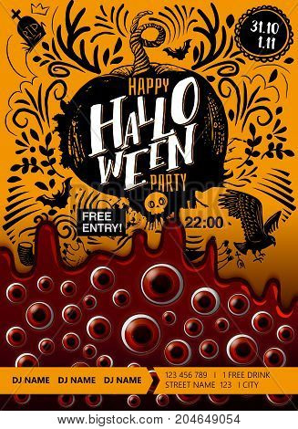 Happy Halloween party poster with blood, looking eyes, stylish lettering and doodle disign. Holiday hand drawn vector illustrtaion. Vertical banner.