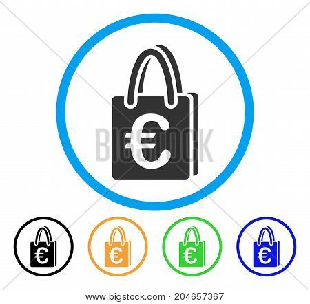 Euro Shopping Bag icon. Vector illustration style is a flat iconic euro shopping bag gray rounded symbol inside light blue circle with black, green, blue, yellow color versions.