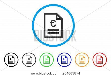 Euro Invoice rounded icon. Style is a flat euro invoice gray symbol inside light blue circle with black, gray, green, blue, red, orange color versions. Vector designed for web and software interfaces.