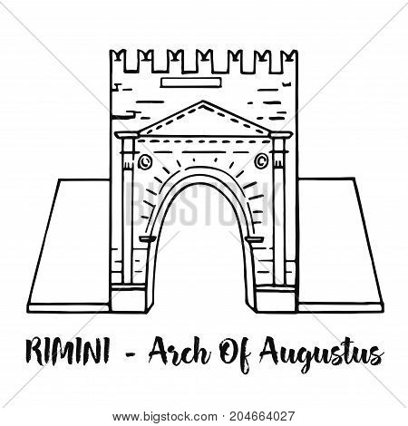 Rimini, Emilia Romagna, Italy: Arch of Augustus vector sketch, ancient romanesque gate of the city - historical italian landmark, the most ancient roman arch that still stands intact