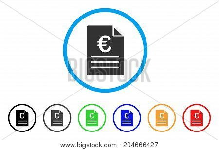 Euro Document rounded icon. Style is a flat euro document grey symbol inside light blue circle with black, gray, green, blue, red, orange versions. Vector designed for web and software interfaces.