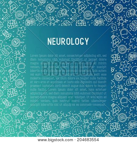 Neurology concept with thin line icons: brain, neuron, neural connections, neurologist, magnifier. Vector illustration for background of medical survey or report with place for text.