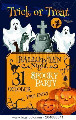 Halloween spooky night party 31 October invitation poster or greeting card of scary ghost and pumpkin on graveyard tombstone. Vector trick or treat horror holiday Halloween zombie and black cat design