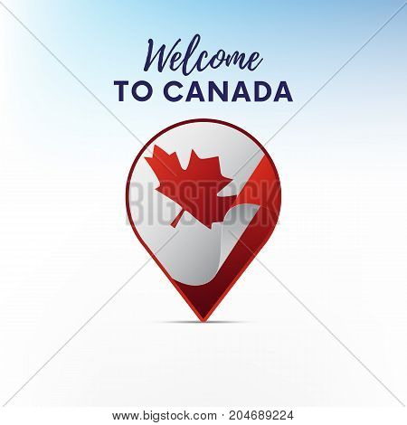 Flag of Canada in shape of map pointer or marker. Welcome to Canada. Vector illustration.