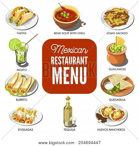 Mexican food cuisine traditional dishes of meal dishes fajitas, bean chili pepper soup, lomo saltado snack or burrito and quesadilla. tequila and mojito drinks. Vector icons for Mexico restaurant menu