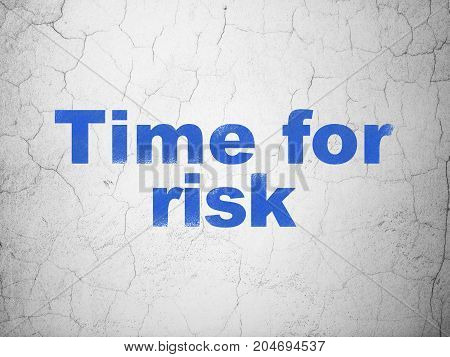 Timeline concept: Blue Time For Risk on textured concrete wall background